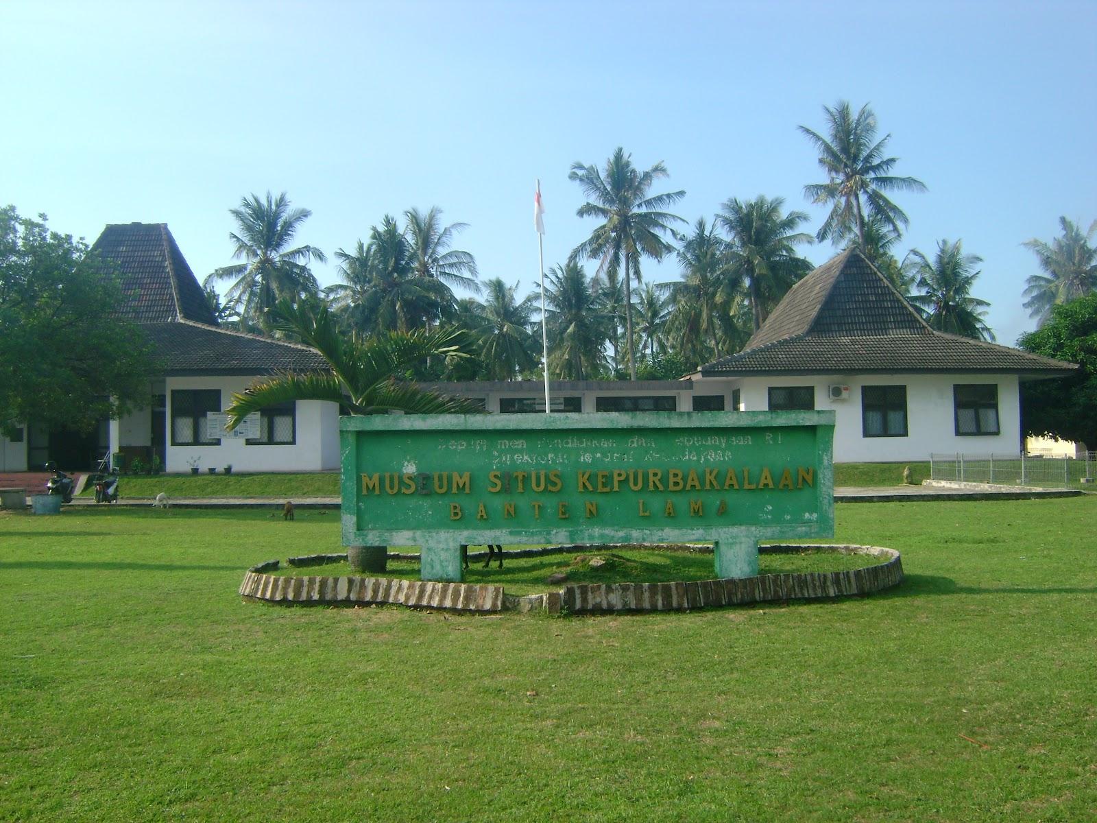 Museum Situs Kepurbakalaan Banten Kekunaan Penelitian Pelestarian Dinikmati Masyarakat Luas