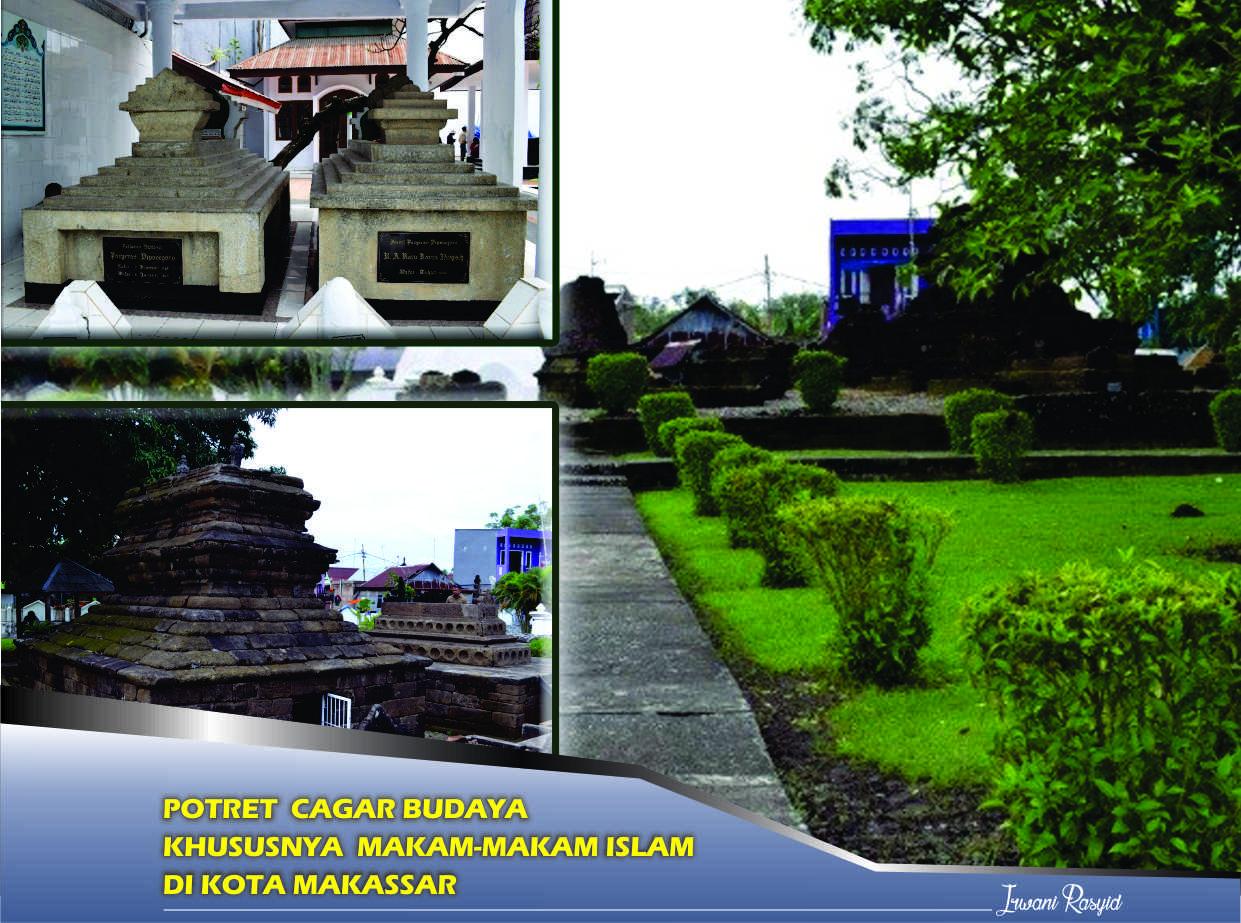 Potret Cagar Budaya Khususnya Makam Islam Kota Makassar Balai Pelestarian