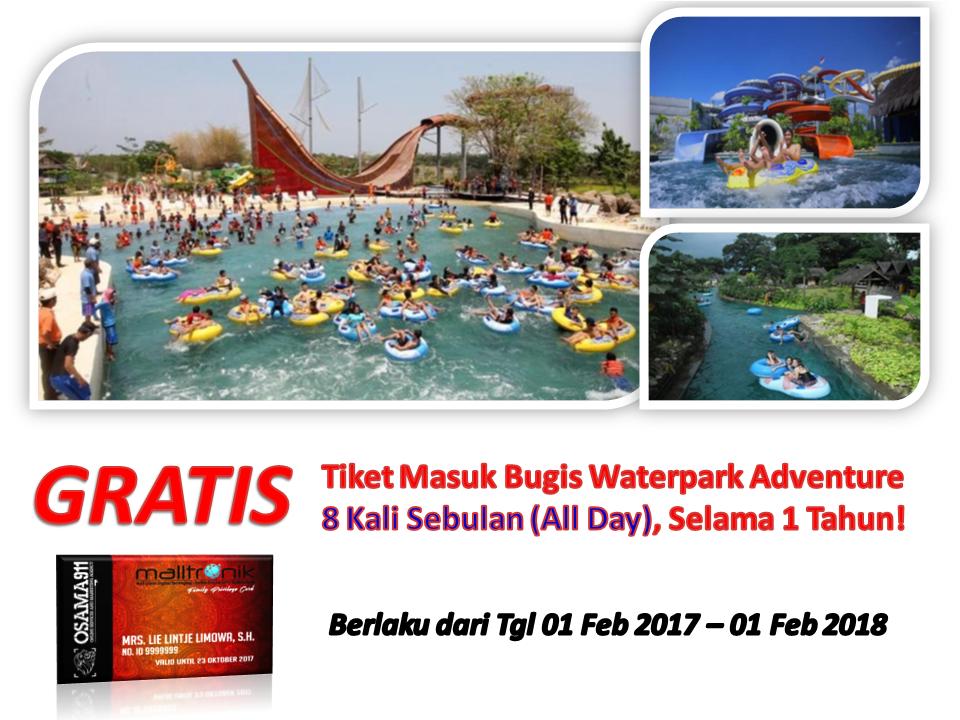 Call 0811 4481 911 Kartu Gratis Masuk Bugis Waterpark Malltronik