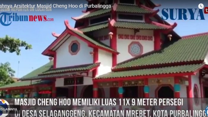 Masjid Muhammad Cheng Hoo Purbalingga Sekilas Mirip Kelenteng Tribunnews Kota