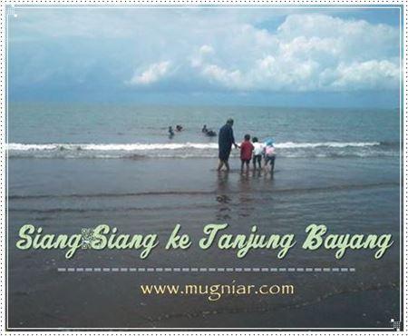 Siang Tanjung Bayang Mugniar Note Tiba Ia Mencari Jalan Pantai