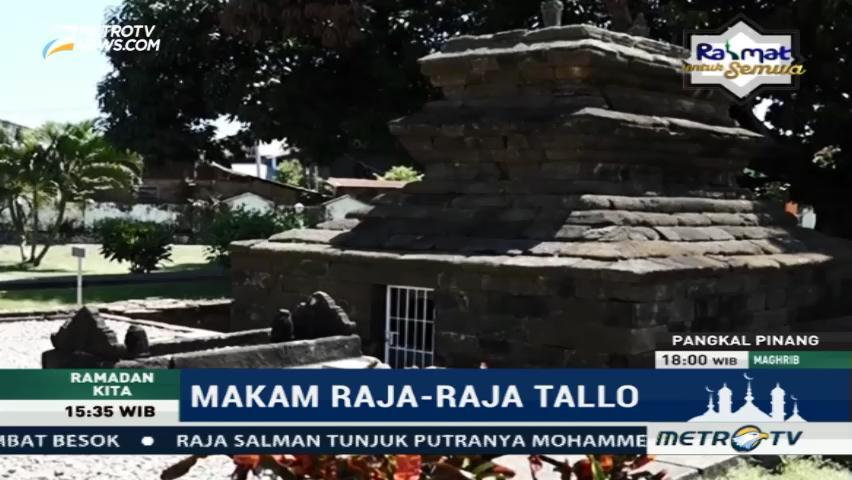 Ramadan Berwisata Religi Makam Raja Tallo Ziarah Kota Makassar