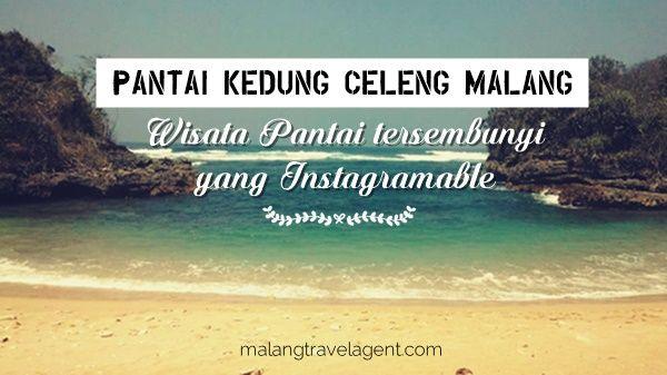 Pantai Kedung Celeng Malang Wisata Tersembunyi Instagramable Kota