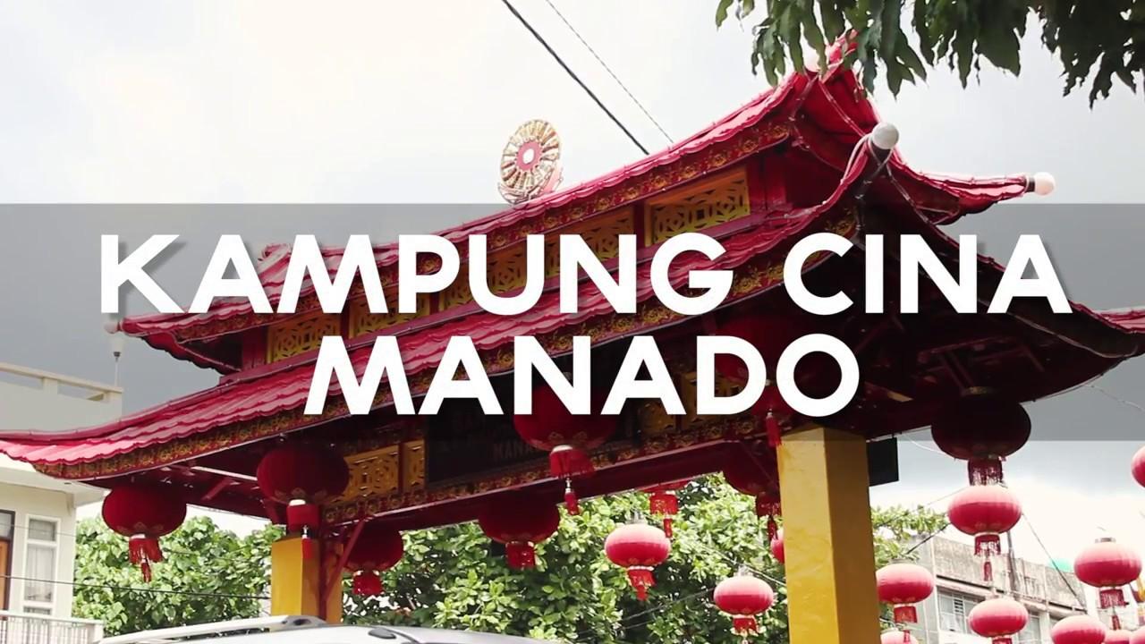 Kampung Cina Manado Youtube Kota