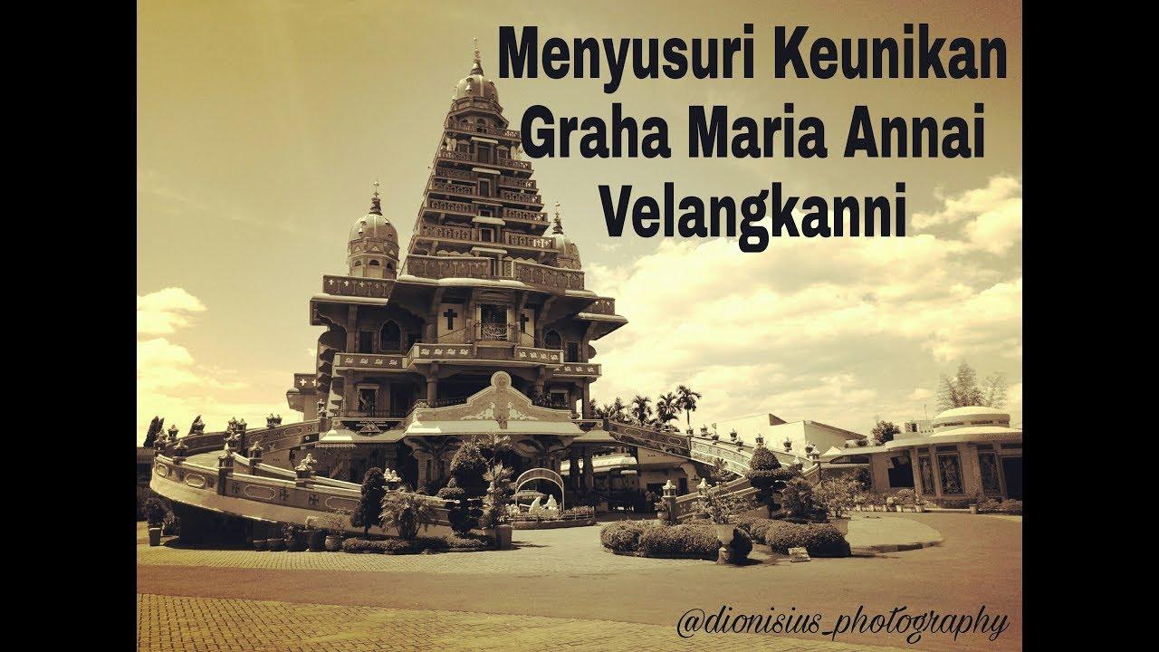Travelvloggg 7 Menyusuri Keunikan Graha Maria Annai Velangkanni Kota Medan