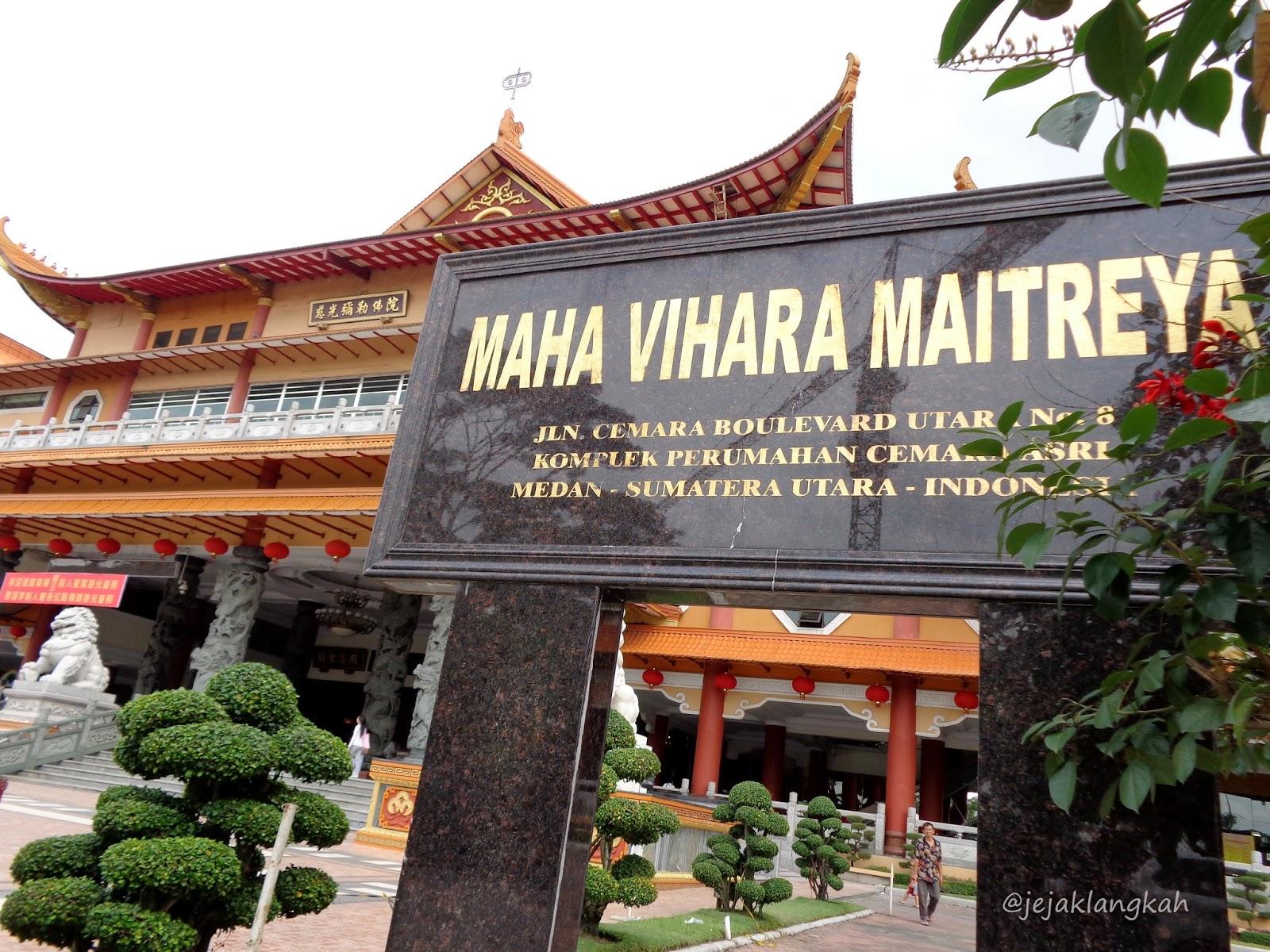 Maha Vihara Maitreya Bludstory Kota Medan