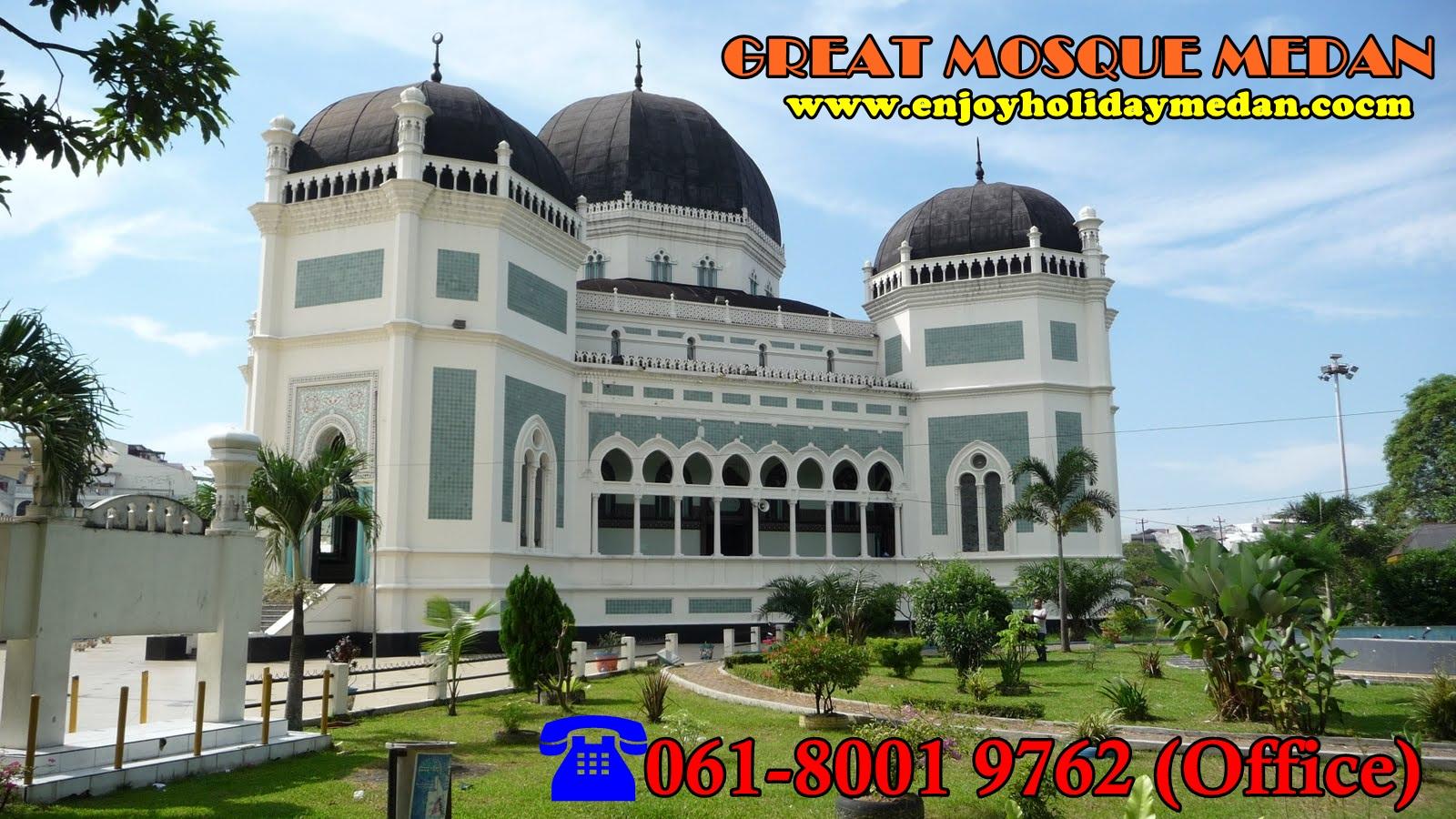 Masjid Raya Medan Enjoy Holiday Indonesia Beralamat Jalan Sisingamangaraja Mudah