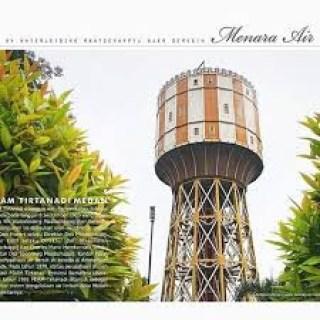 Mengetahui Sejarah Megahnya Menara Air Tirtanadi Wisata Tanahair Kota Medan
