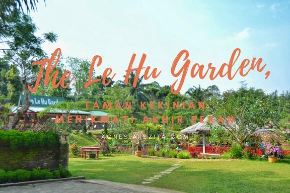 Le Hu Garden Taman Kekinian Menikmati Akhir Pekan Kota Medan