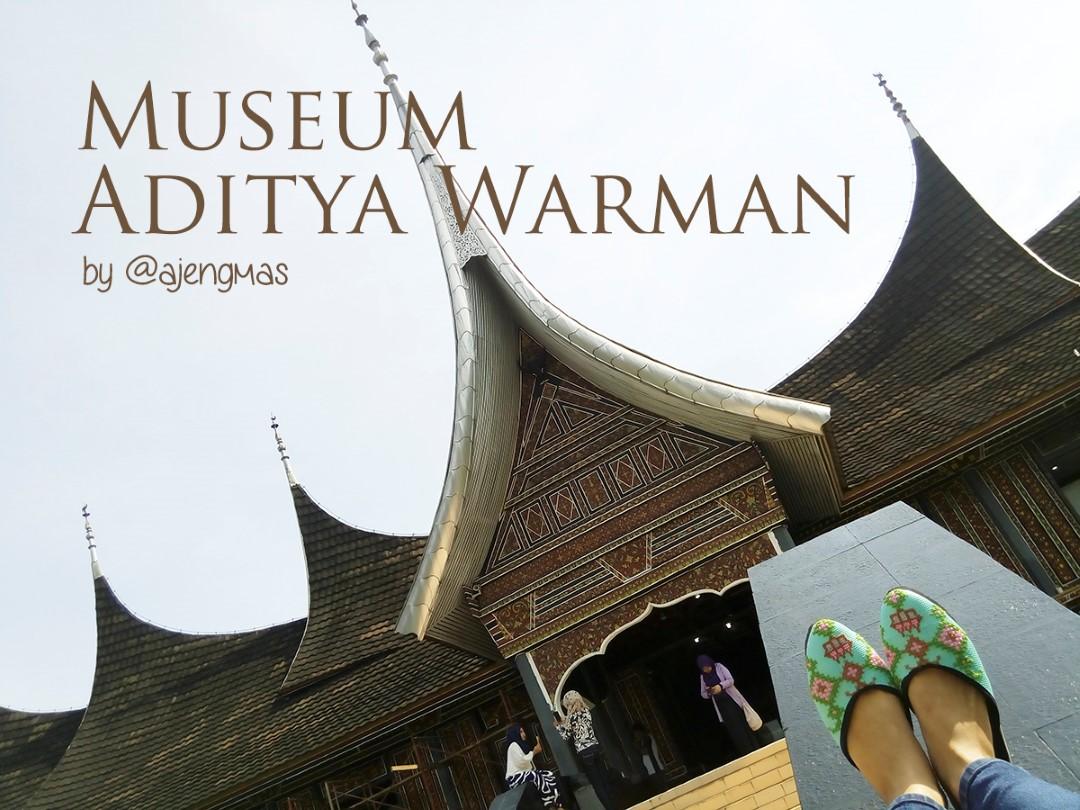 August 2015 Review Wisata Museum Aditya Warman Sumatera Barat Sumbar