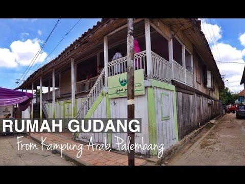Rumah Gudang Kampung Arab Palembang Youtube Kota