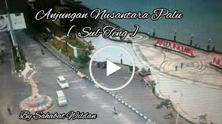 Anjungan Nusantara Explore Palu Kota