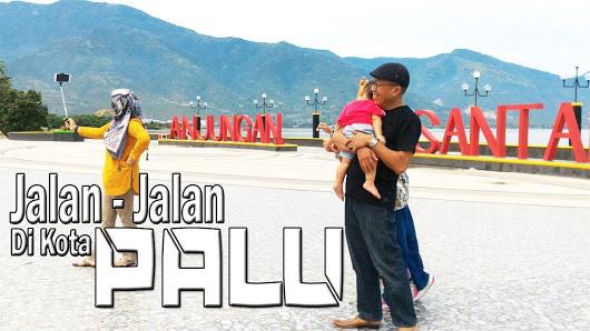 Kota Palu Google Anjungan Nusantara