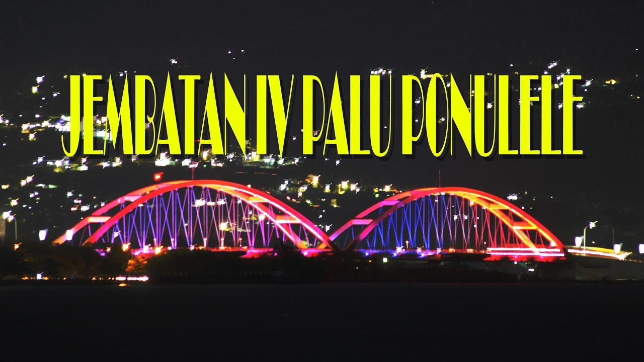 Jembatan Palu 4 Ponulele Kuning Sulteng Sejarah Kegiatan Merah Kota