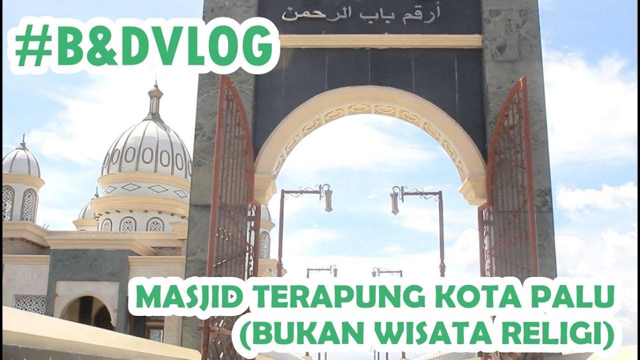 Masjid Terapung Kota Palu Bukan Wisata Religi Vlog Youtube Apung