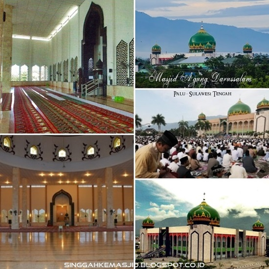 Singgah Masjid Agung Darussalam Palu Interior Exterior Darusalam Kota Apung