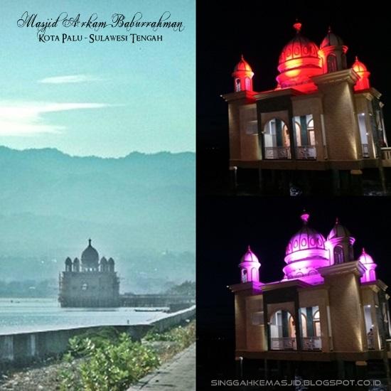 Singgah Masjid Terapung Arqam Bab Al Rahman Palu Disiang Malam