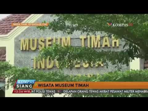 Wisata Museum Timah Pangkal Pinang Youtube Indonesia Kota Pangkalpinang