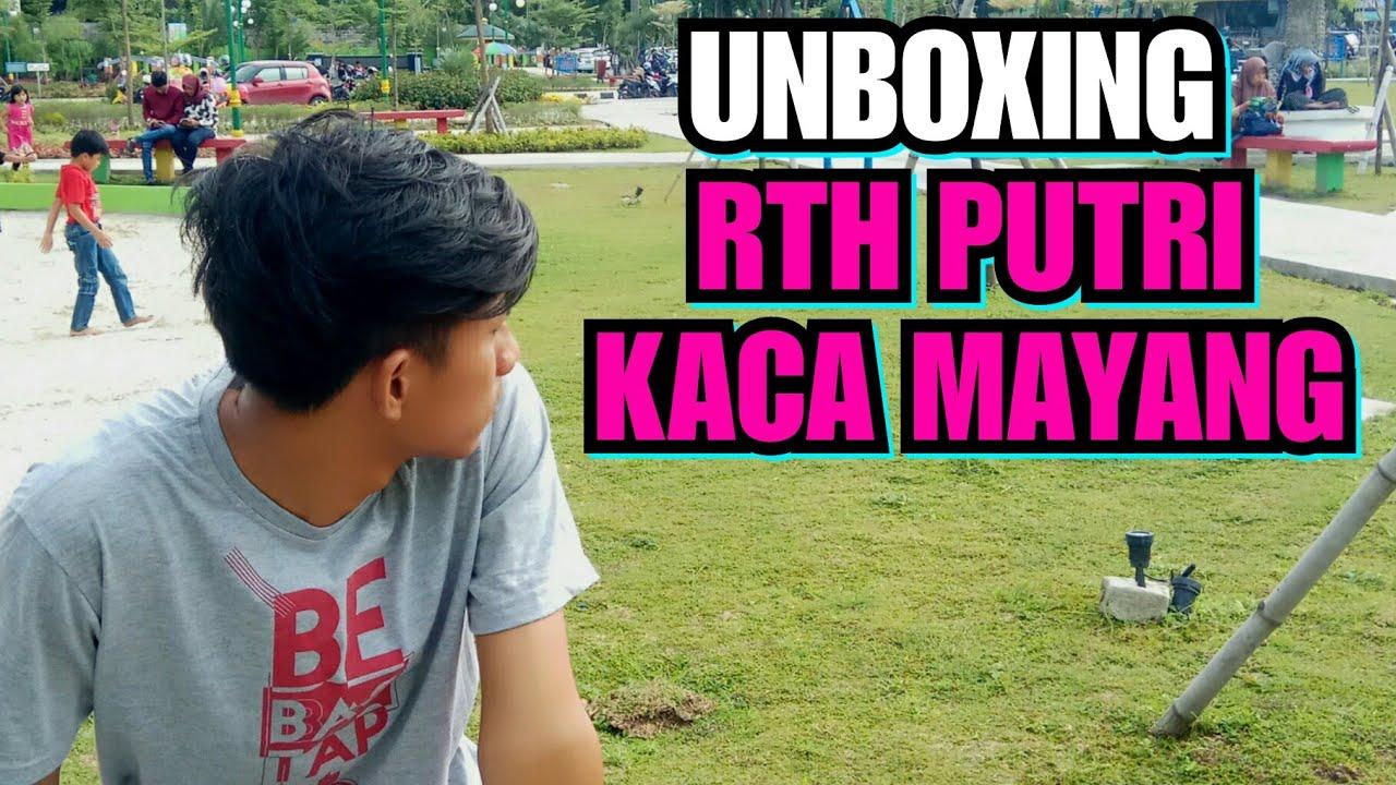 Unboxing Taman Rth Putri Kaca Mayang Pekanbaru Youtube Kota