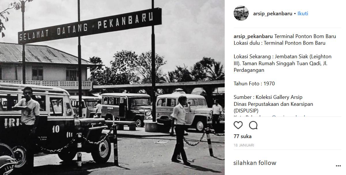 26 Lokasi Bersejarah Kota Pekanbaru Wisata Riau Sejarah Tapak Halte