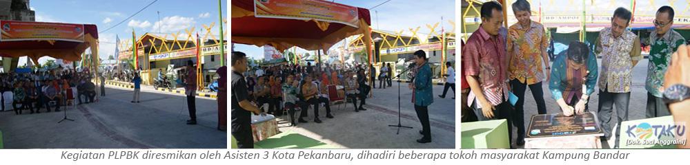 Print Kampung Bandar Wisata Oleh Asisten 3 Kota Pekanbaru Dihadiri