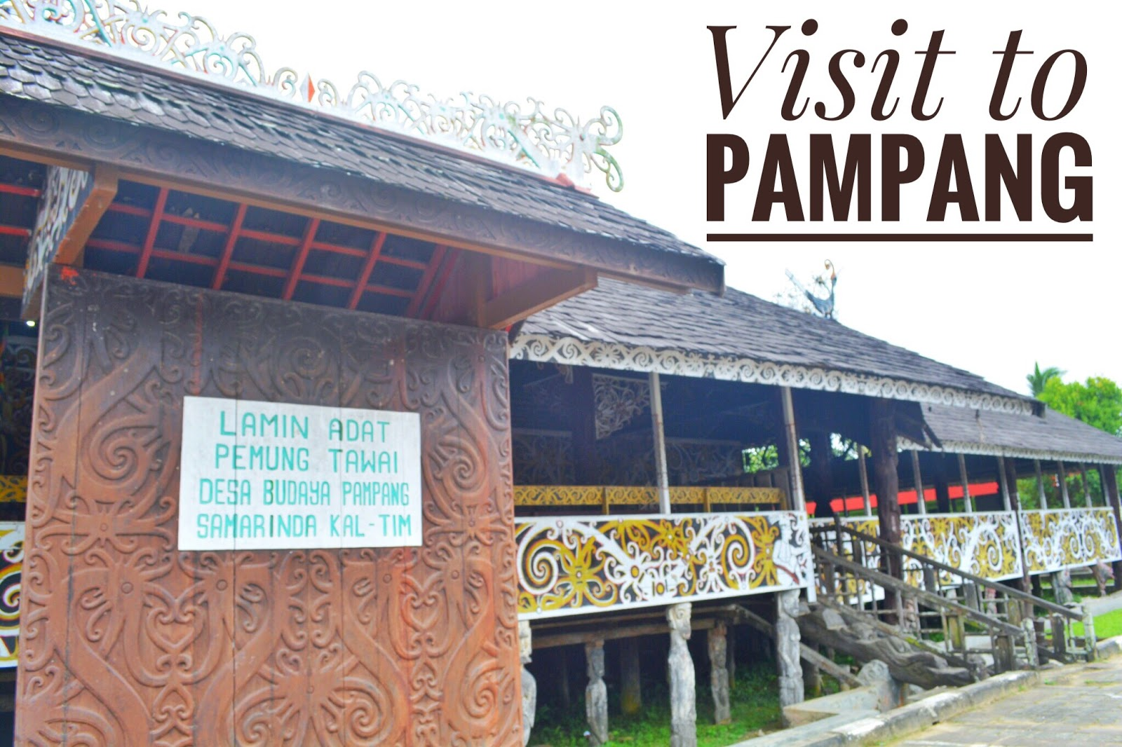 Pampang Desa Budaya Dayak Rizka Amalia Windriani Pulkam Bersama Menjelajah