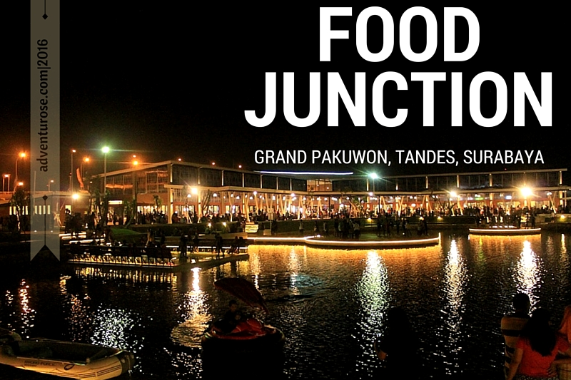 Adventurose Life Adventure Food Junction Tempat Surabaya Punya Hangout Kekinian