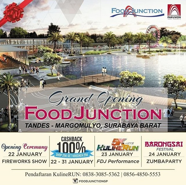 Grand Opening Food Junction Surabaya Katalog Kuliner Pakuwon Kota