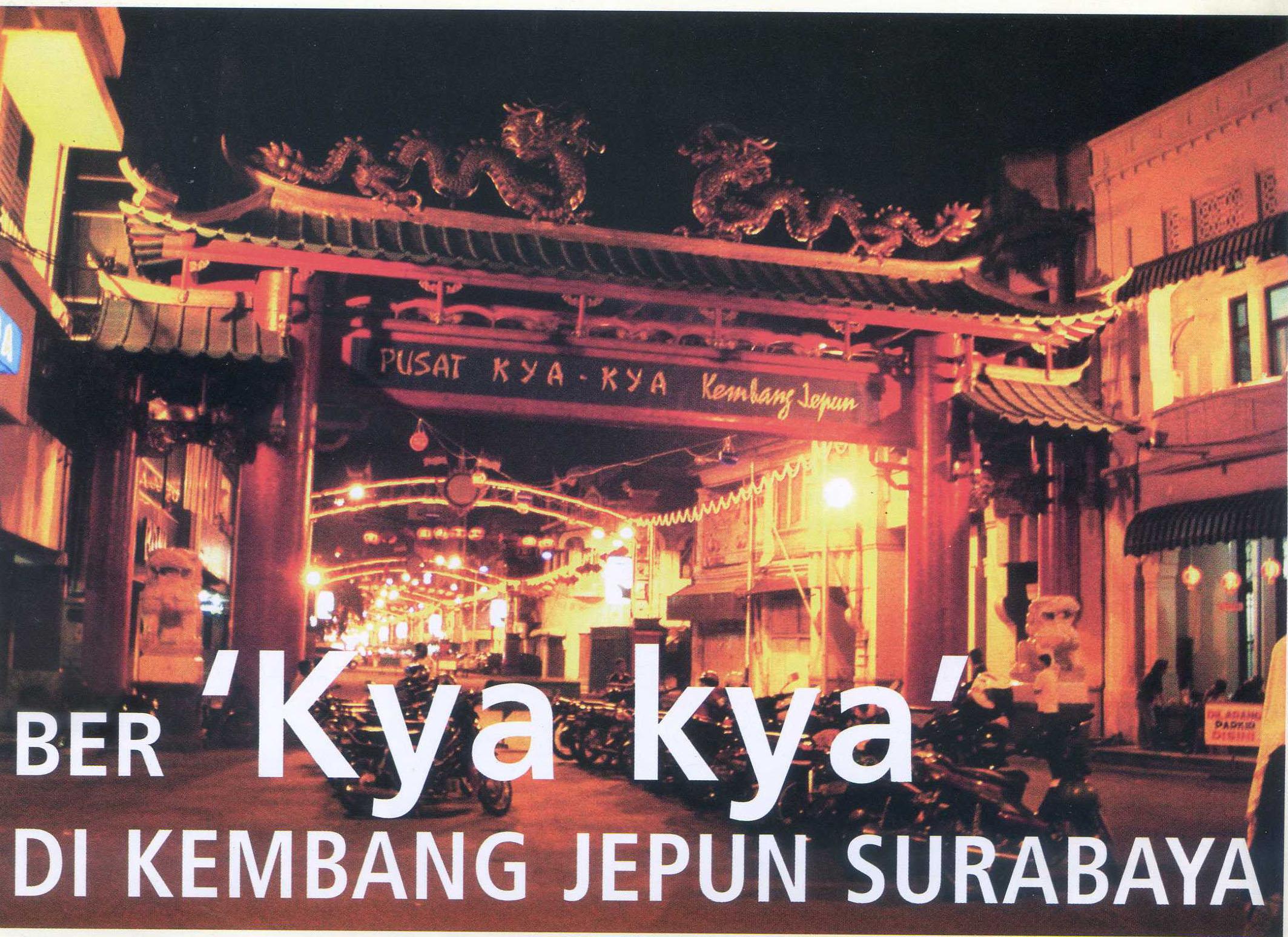 Ber Kya Kembang Jepun Surabaya Pusaka Jawatimuran Kembangjepun Terletak Sepanjang