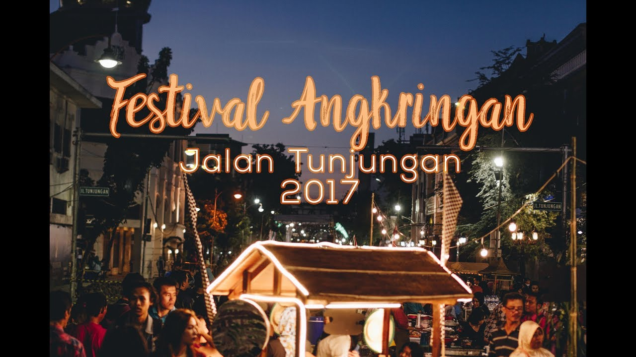 Festival Angkringan Jalan Tunjungan Surabaya 2017 Youtube Kota