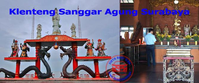 Info Obyek Wisata Klenteng Sanggar Agung Surabaya Mobil Sewa Kota