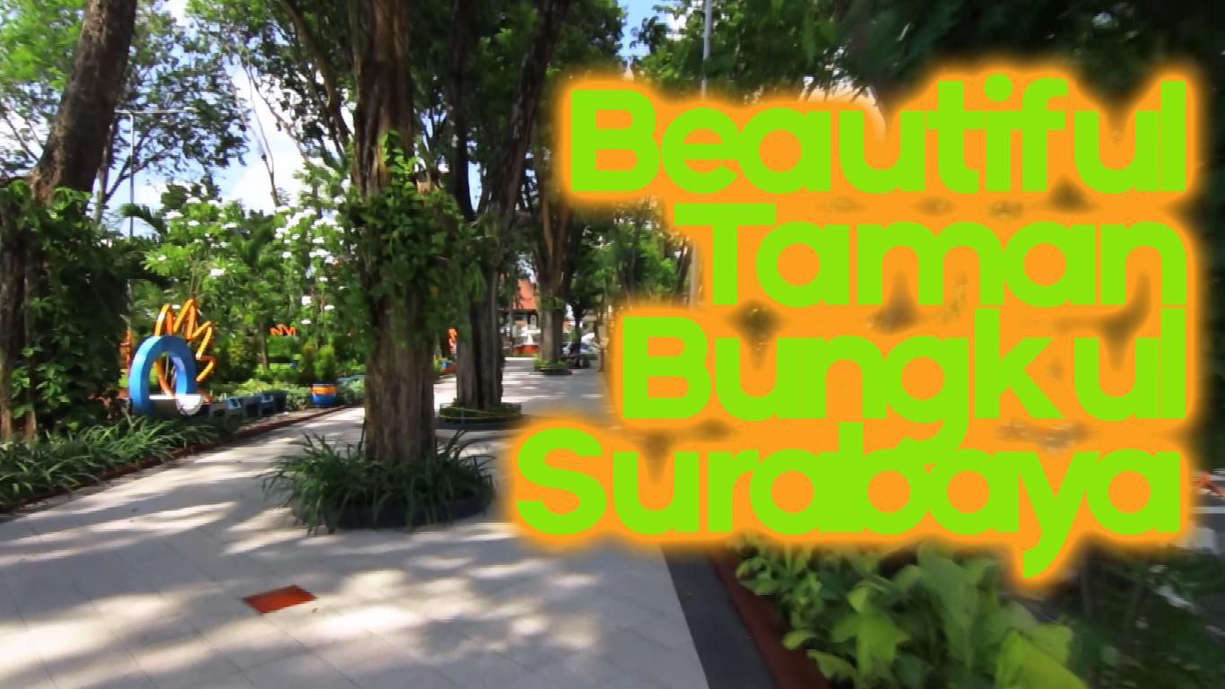 Vlog Taman Bungkul Surabaya Kota