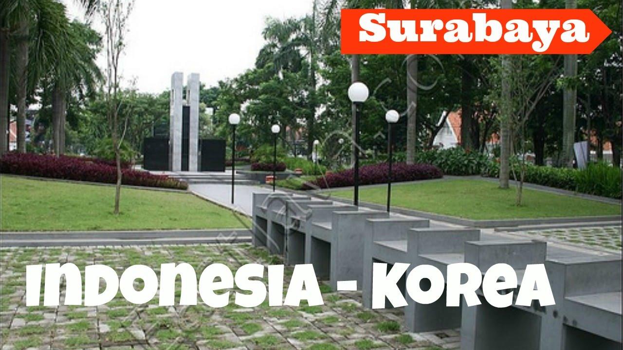 Taman Persahabatan Indonesia Korea Surabaya East Java Youtube Dr Soetomo
