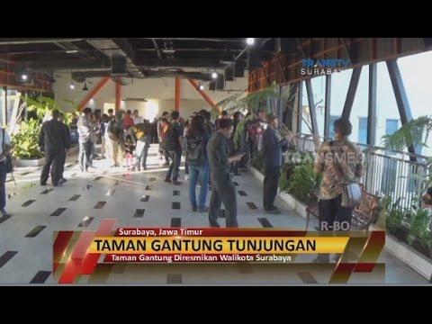 Taman Gantung Diresmikan Walikota Surabaya Youtube Kota