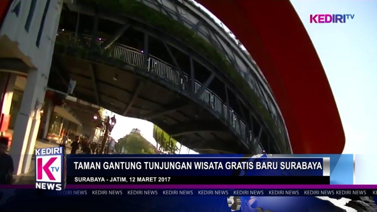 Taman Gantung Tunjungan Wisata Gratis Surabaya Youtube Kota