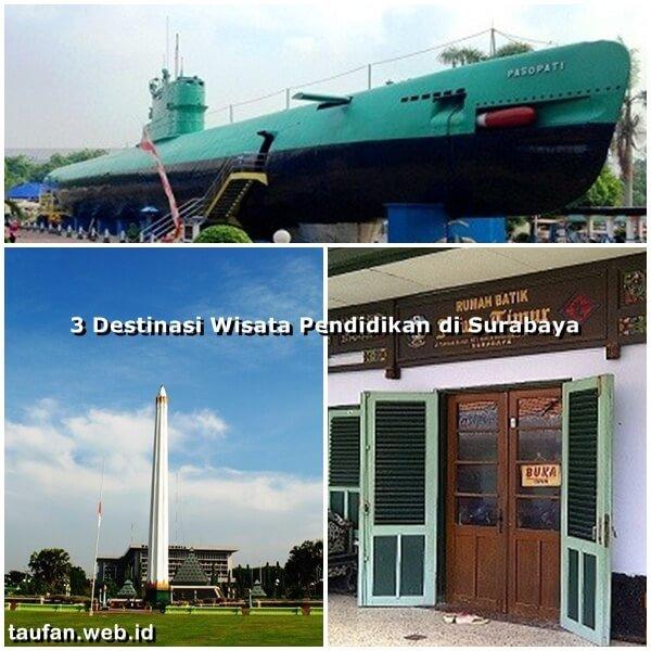 3 Destinasi Wisata Pendidikan Surabaya Taufan Punya Blog Rumah Batik