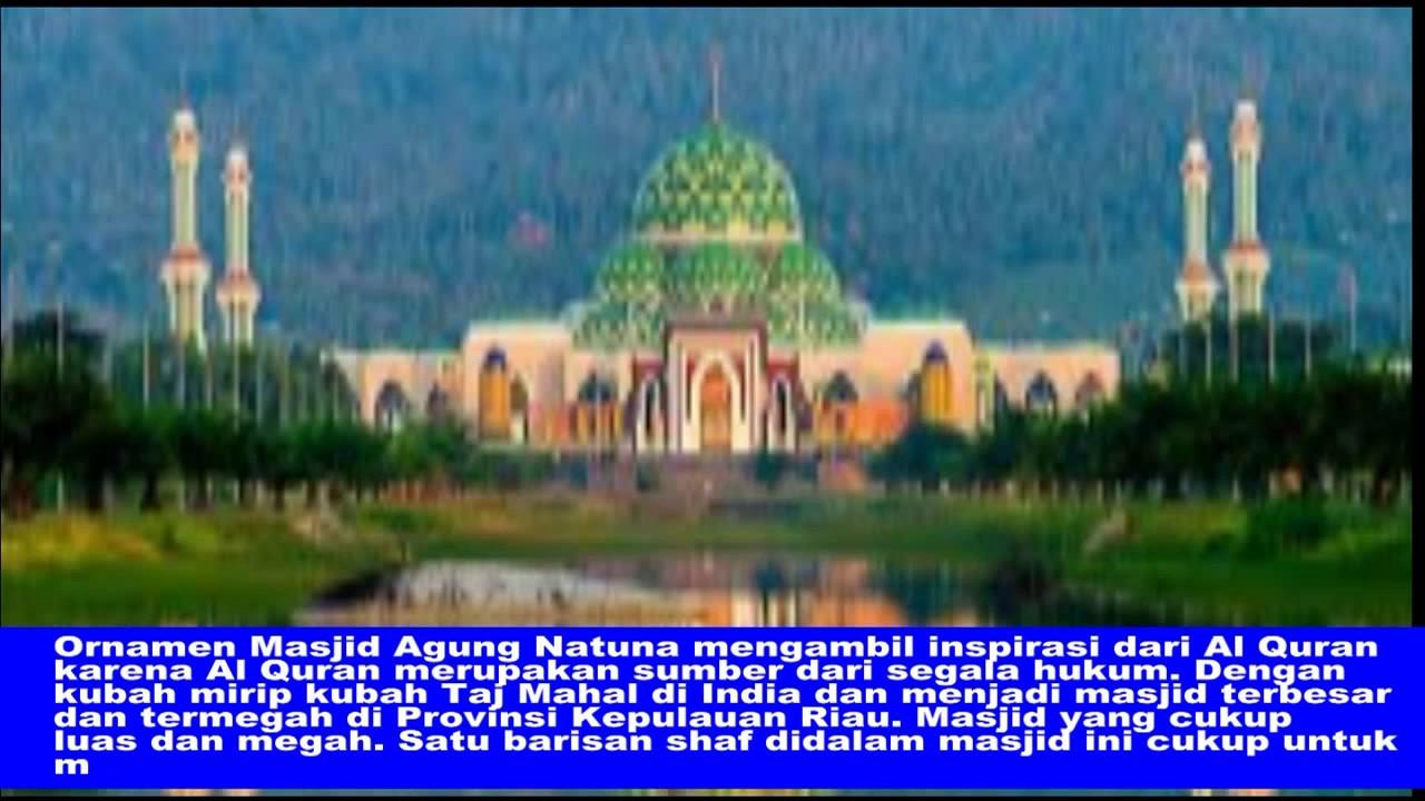 Masjid Agung Natuna Taj Mahal Indonesia Youtube Raya Dompak Kota