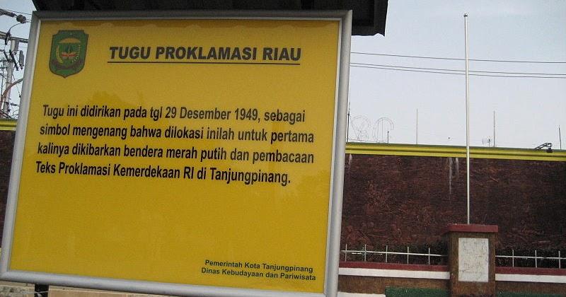 Blog Foto 14 Tugu Proklamasi Tanjung Pinang Riau Kota Tanjungpinang